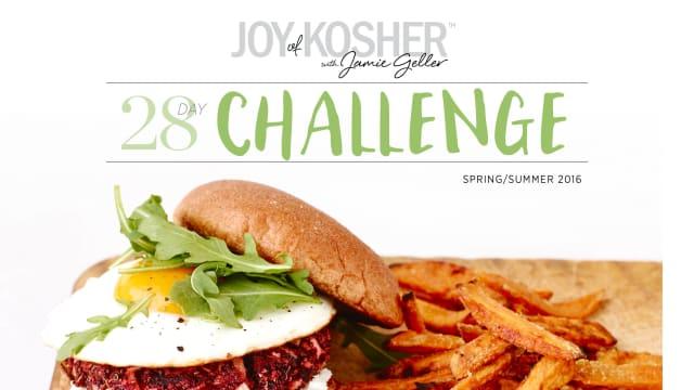 28 Day JOY of KOSHER Challenge