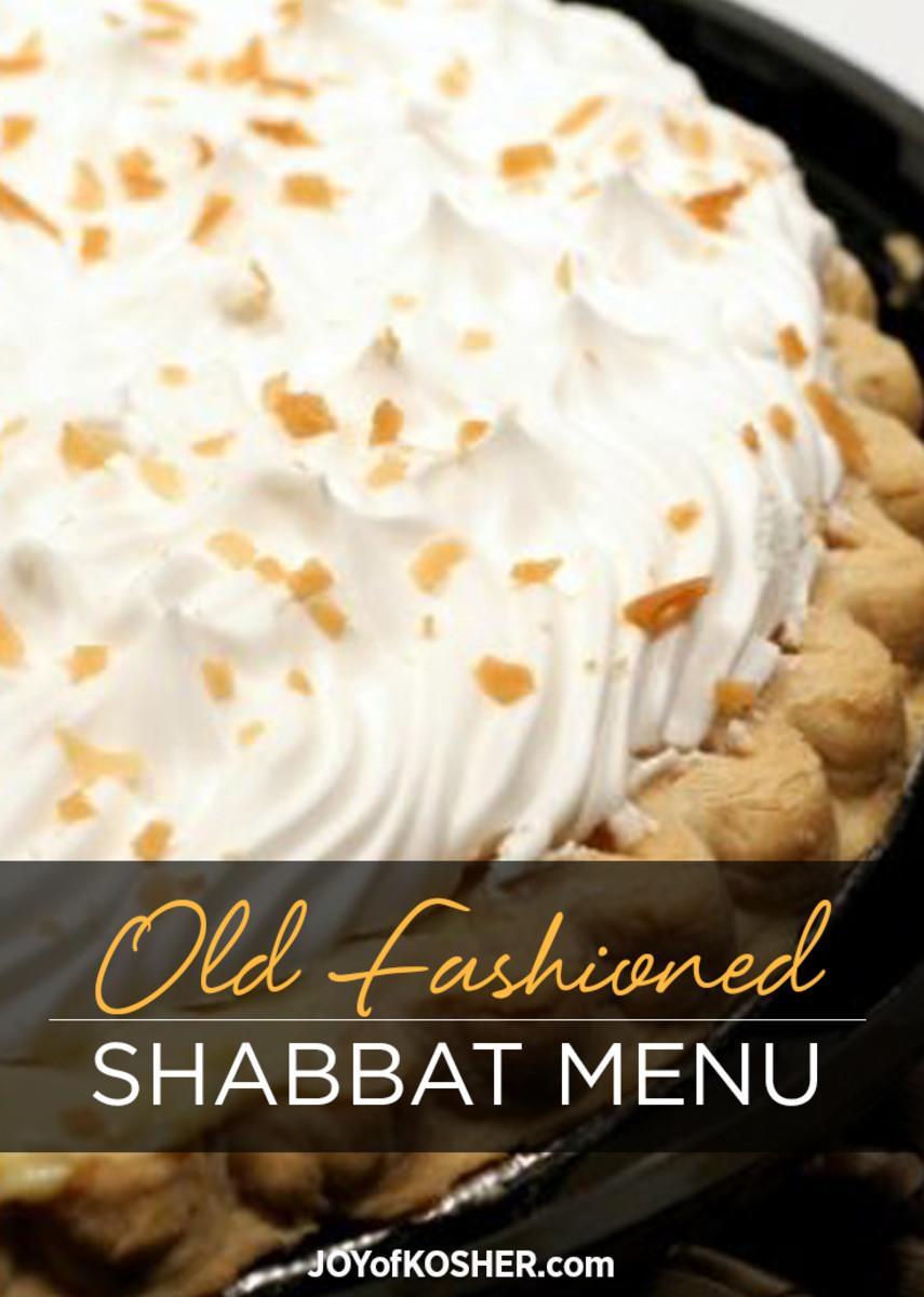 Old Fashioned Shabbat Menu.jpg