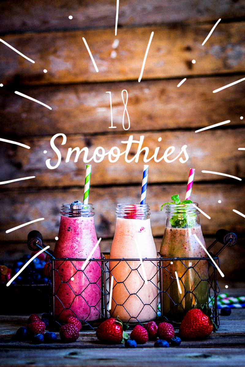 18 Easy Smoothies - Drink to Life - L'chaim