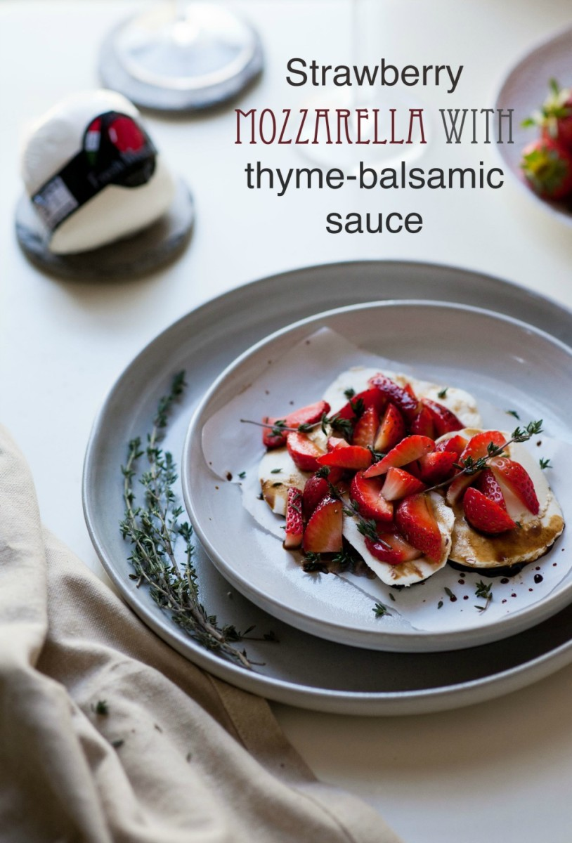 Strawbery Mozzarella with Thyme Balsamic Sauce1
