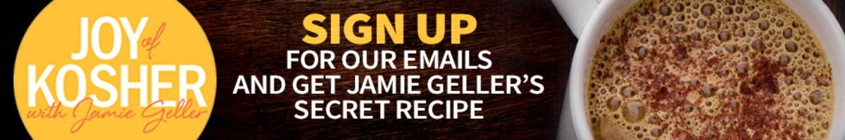 Jamie Geller's Secret Recipe Sign Up