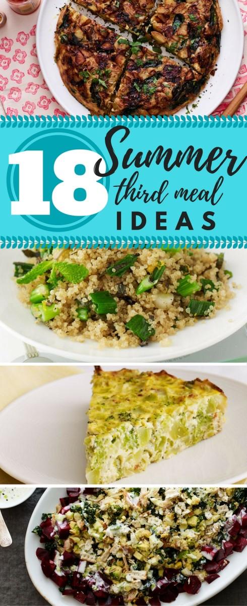 18 Summer third meal ideas