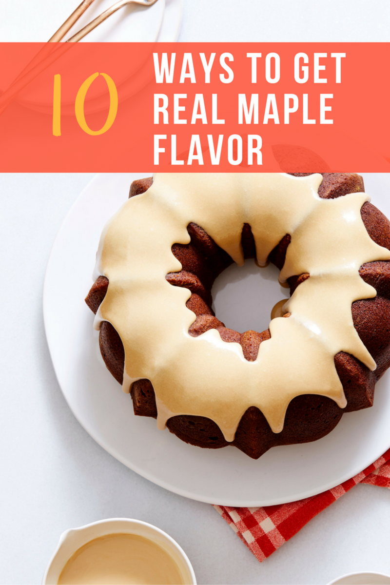 10 ways to get real maple flavor